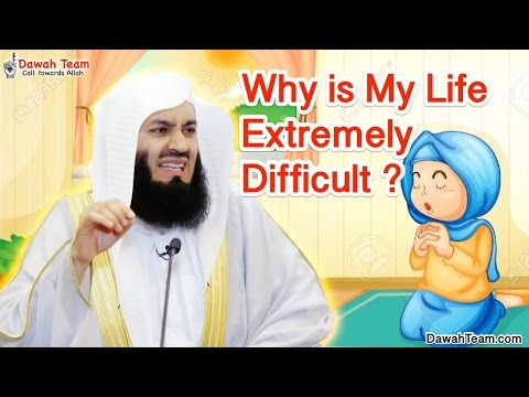 Why is My Life Extremely Difficult ? ᴴᴰ ┇Mufti Ismail Menk┇ Dawah Team thumbnail
