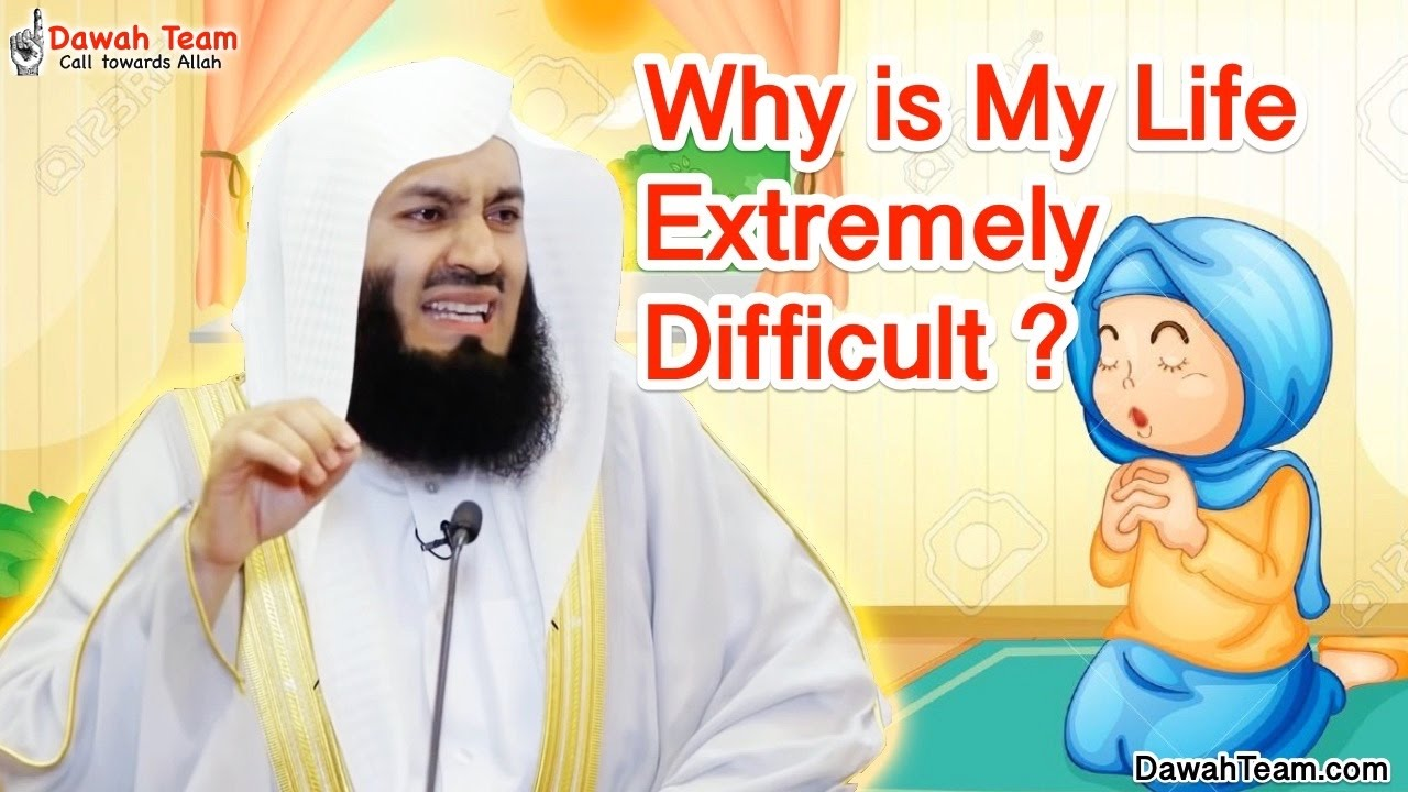 Download Why is My Life Extremely Difficult ? ᴴᴰ ┇Mufti Ismail Menk┇ Dawah Team