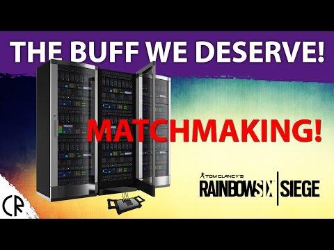 The Buff We Deserve! Matchmaking - Mid Season Reinforcments - Tom Clancy's Rainbow Six Siege