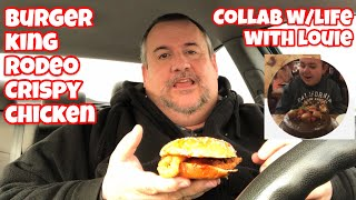 Rodeo Crispy Chicken Sandwich   Burger King   Collab With Life with Louie