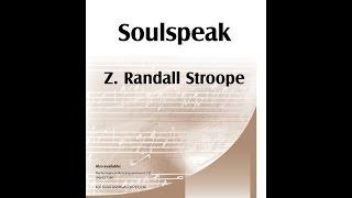 Soulspeak (SATB) - Z. Randall Stroope