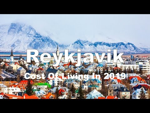 Cost Of Living In Reykjavik, Iceland In 2019, Rank 8th In The world