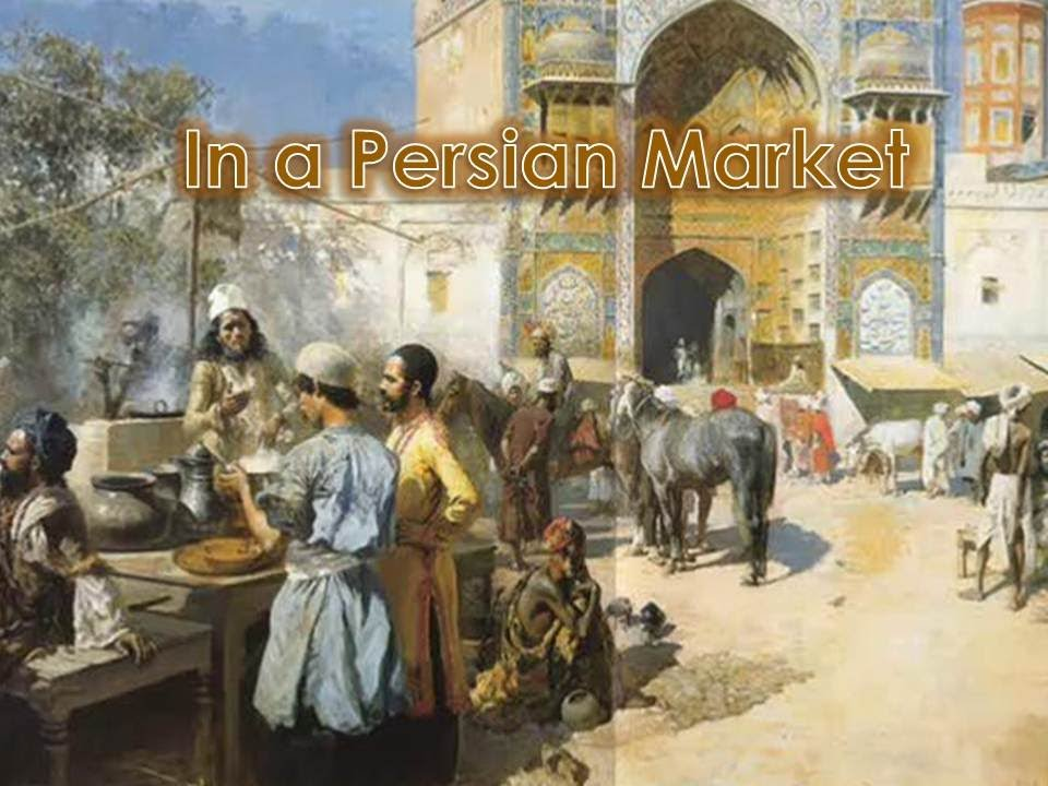 N A Persian Market In a Persian Market (A...