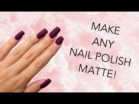 DIY MATTE NAIL POLISH | MAKE ANY NAIL POLISH MATTE!