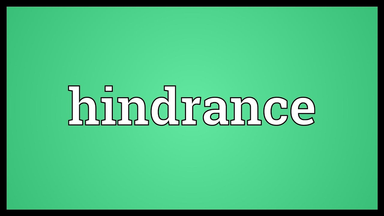 Hindrance Meaning - YouTube