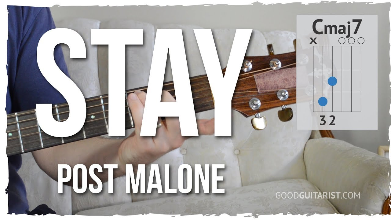 stay acoustic guitar tutorial post malone jazzy chords strumming