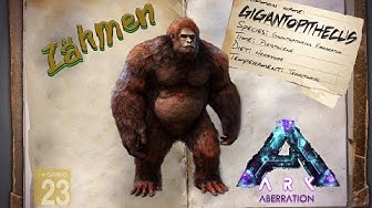 ARK‬ Aberration [GUIDE/Deutsch] ** Aberrant Gigantopithecus zähmen ** Aberration