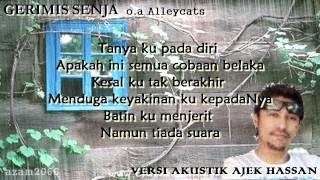 GERIMIS SENJA o.a ALLEYCATS ~(Acoustic Cover by Ajek Hassan)