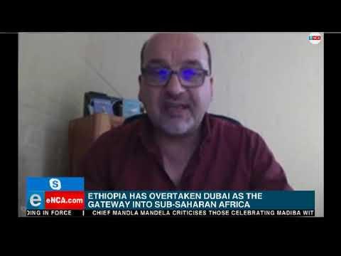 Ethiopa overtakes Dubai as gateway into Sub-Saharan Africa