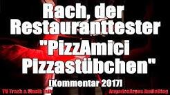 "Rach, der Restauranttester ""PizzAmici / Pizzastübchen"" in Osnabrück [Kommentar 2017]"