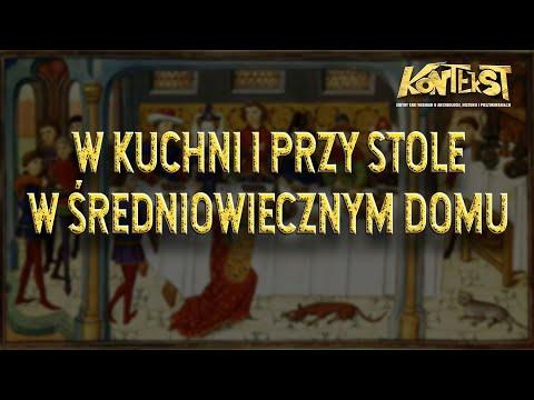 KONTEKST 19 - W kuchni i przy stole w średniowiecznym domu - Anna Marciniak-Kajzer, Jakub Szajt