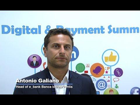 Digital&Payment Summit 2017 - L'intervista ad  Antonio Galiano - Iccrea Banca