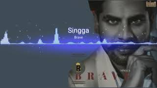 Brave Singga | Bass Boosted | 3D Audio | High Quality | New Punjabi Songs 2018
