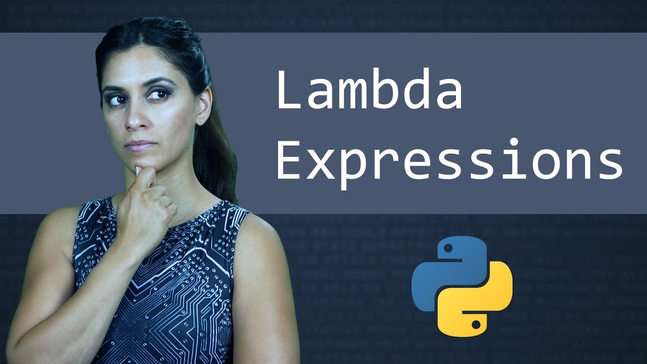 Lambda Expressions & Anonymous Functions - Python Tutorial