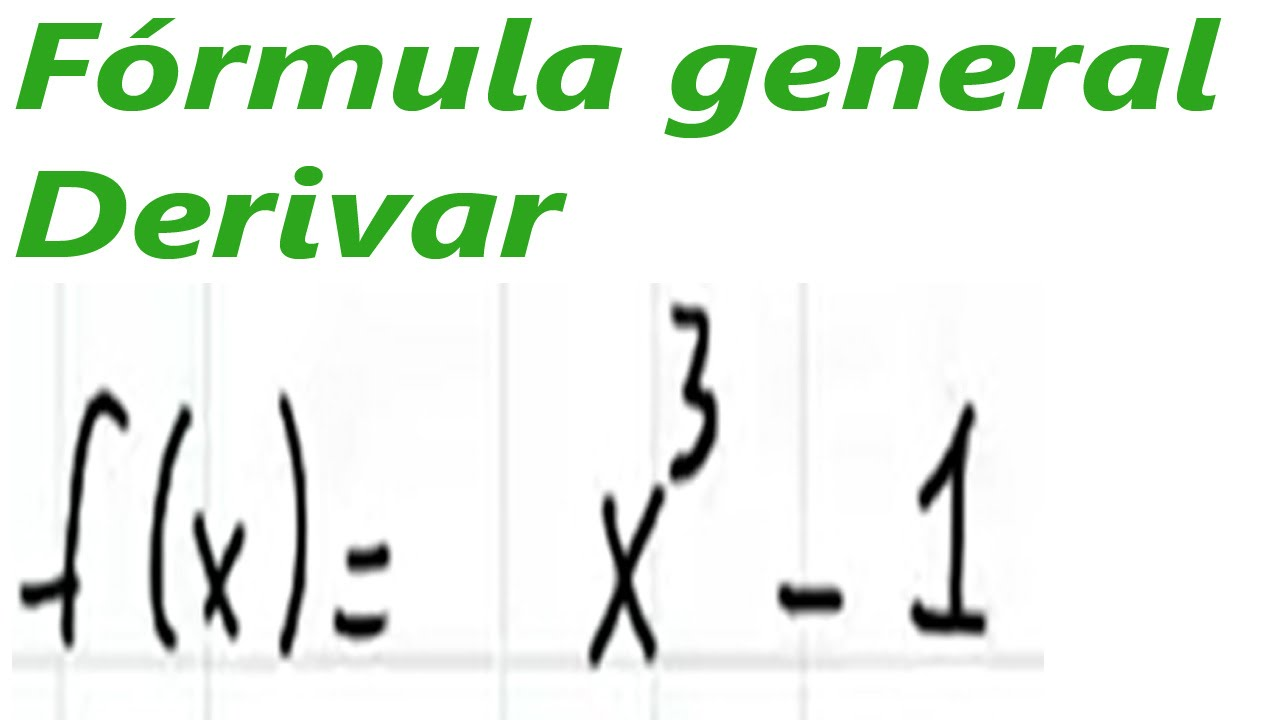 Formula General De Derivacion