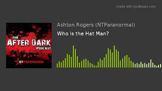 Who is the Hat Man?