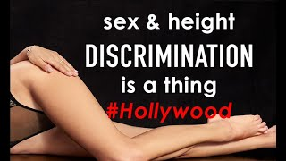 Sex and Height Discrimination is a Thing in Hollywood