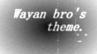Wayan Brothers Intro Song