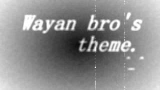 Wayan Brothers Intro Song