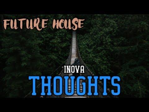 INOVA - THOUGHTS