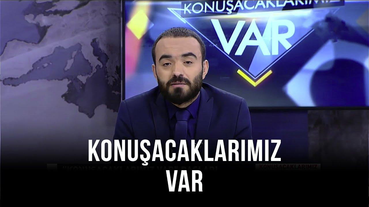 Konuşacaklarımız Var - Orhan Karaağaç | Sinan Canan | Mehmet Akif Can | 5 Ekim 2019