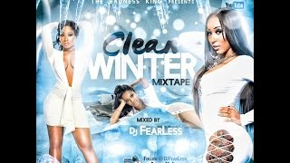 DJ FearLess - Clean Winter DanceHall Mixtape