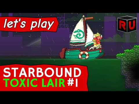 Evil underwater base in a poison ocean! | Let's play Starbound Toxic Lair ep 1