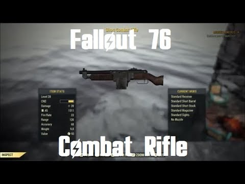 fallout 76 combat rifle youtube
