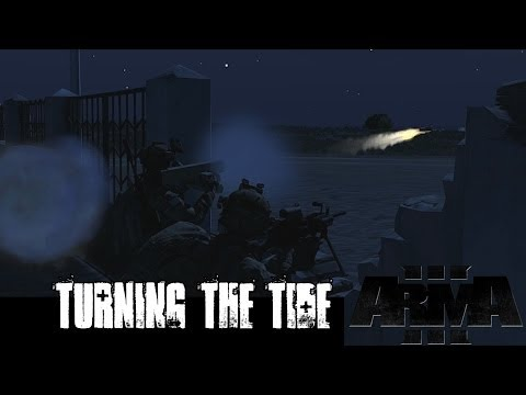 Turning the Tide - ArmA 3 Co Op MARSOC Gameplay