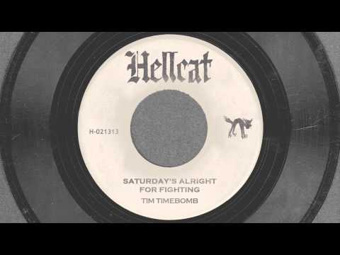 Saturday Night's Alright For Fighting - Tim Timebomb and Friends