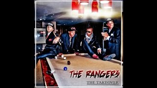 "The Ranger$ - ""Treat You Better"""