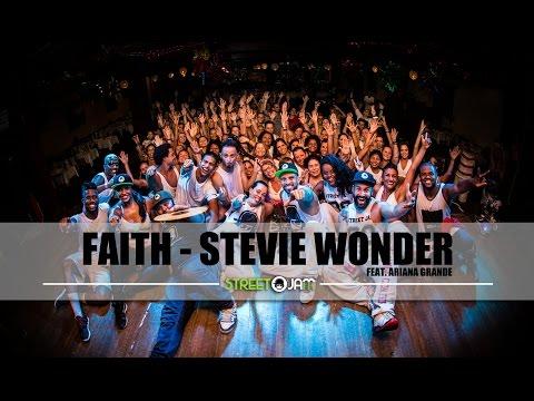 FAITH - Stevie Wonder feat. Ariana Grande - STREET JAM® # Dance