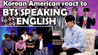 BTS SPEAKING ENGLISH (KOREAN AMERICAN REACTION)