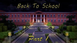 """Passage of game : """"Minecraft (Map:Back to School)"""" Part 1 / Видео"""