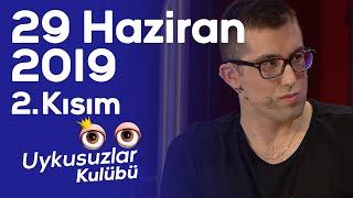 Okan Bayülgen ile Uykusuzlar Kulübü - Doğu Demirkol - 2. Kısım - 29 Haziran 2019