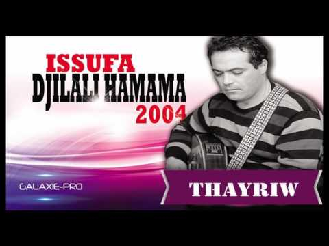 DJILALI HAMAMA ALBUM ISSUFA THAYRIW Official Audio