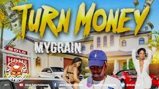MyGrain - Turn Money - September 2019
