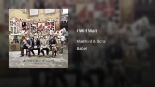 I Will Wait - Stafaband