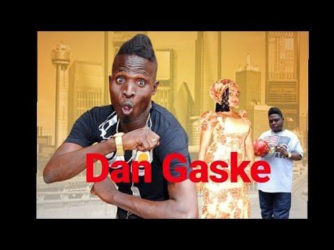 Download DAN GASKE 1&2 LATEST HAUSA FILM SUPER COMEDY