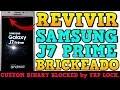 Revivir SAMSUNG J7 PRIME G610M Firmware Original / Solucion CUSTOM BINARY BLOCKED by FRP LOCK 2019