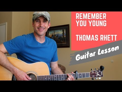 Remember You Young - Thomas Rhett - Guitar Lesson | Tutorial