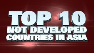 10 Least Developed Countries in Asia 2014