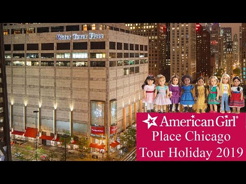 American Girl Place Chicago Tour ~ Holiday 2019