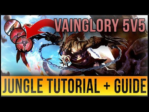 VAINGLORY 5V5 JUNGLE TUTORIAL + EXPLANATION | META/BUILDS/ROTATIONS - GLAIVE WP