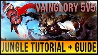 VAINGLORY 5V5 JUNGLE TUTORIAL + EXPLANATION | META/BUILDS/ROTATIONS - GLAIVE WP