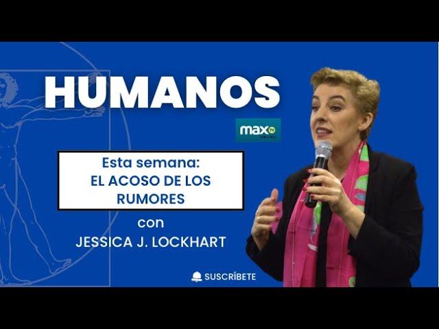 HUMANOS - El acoso de los rumores
