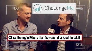 ChallengeMe : l'importance du collectif