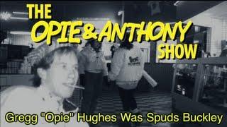 Opie & Anthony: Gregg