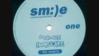 2 Bad Mice -- Bombscare (94 Remix)