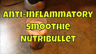 Anti-inflammatory Smoothie In The Nutribullet